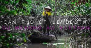 COUVERTURE Can tho et le delta du mekong