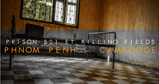 COUVERTURE Killing Fields et prison s21