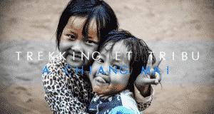 COUVERTURE Trekking et tribu a Chiang mai