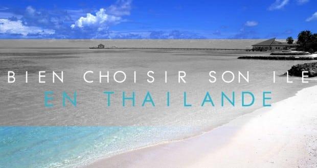 COUVERTURE bien choisir son ile en Thailande
