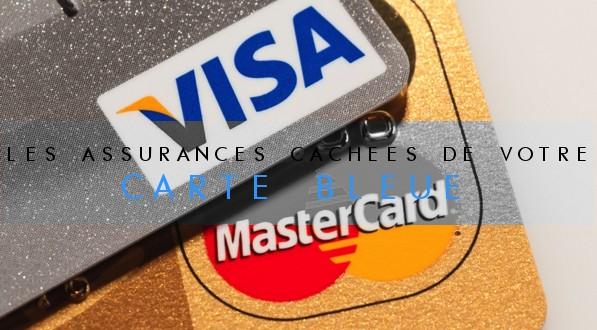 COUVERTURE les assurances cachées de votre carte bleue