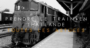 COUVERTURE-prendre-le-train-en-thailande