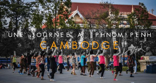 COUVERTURE une journee a phnom penh