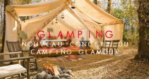 Glamping Camping Glamour en France