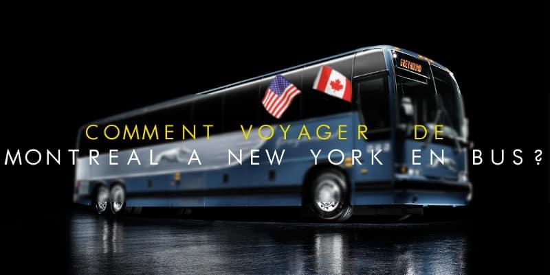 voyage en bus entre montr al et new york. Black Bedroom Furniture Sets. Home Design Ideas