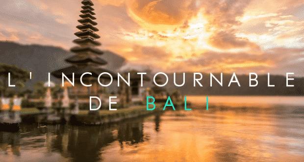 L 'incontournable de Bali