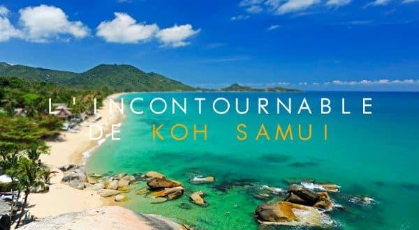 L'incontournable de Koh Samui