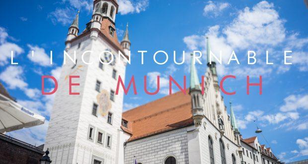 L'incontournable de Munich