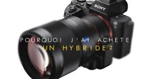 filmer a l'hybride