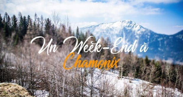 Un week end a Chamonix