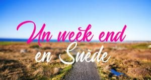 Un week end en Suede